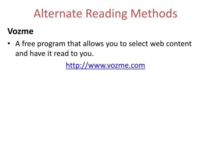 Alternate Reading Methods