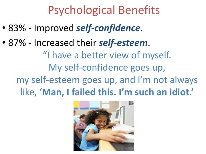 Psychological Benefits