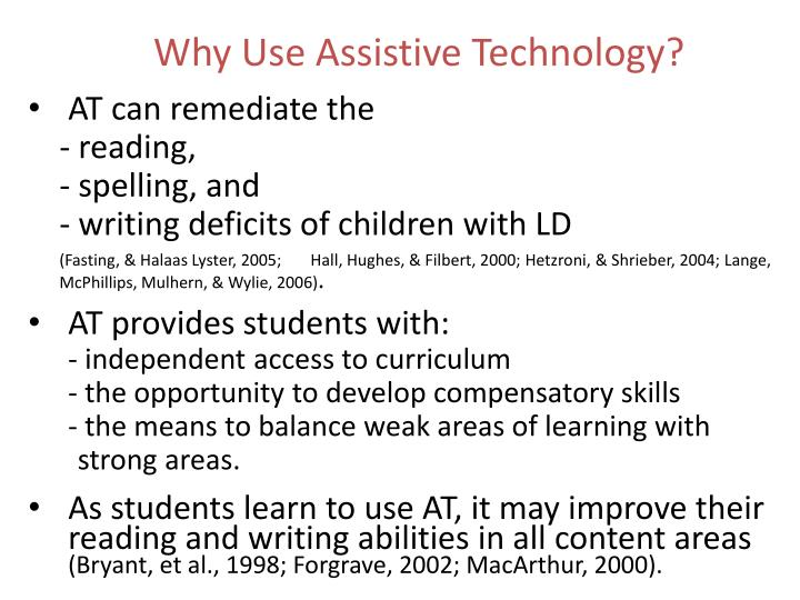 Why Use Assistive Technology?