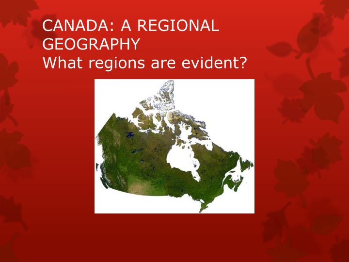 Canada a regional geography what regions are evident