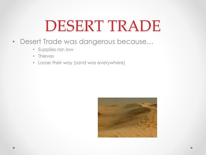 DESERT TRADE