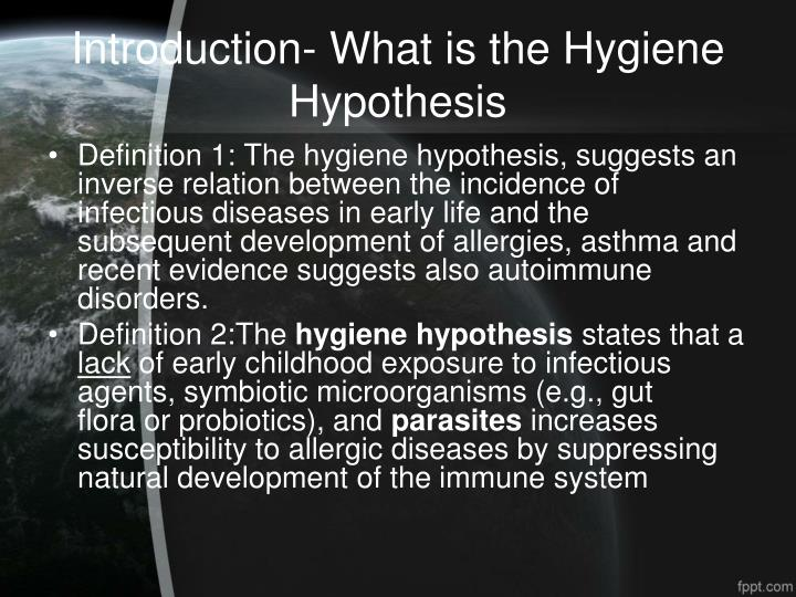Introduction- What is the Hygiene Hypothesis