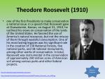 theodore roosevelt 1910