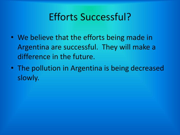 Efforts Successful?