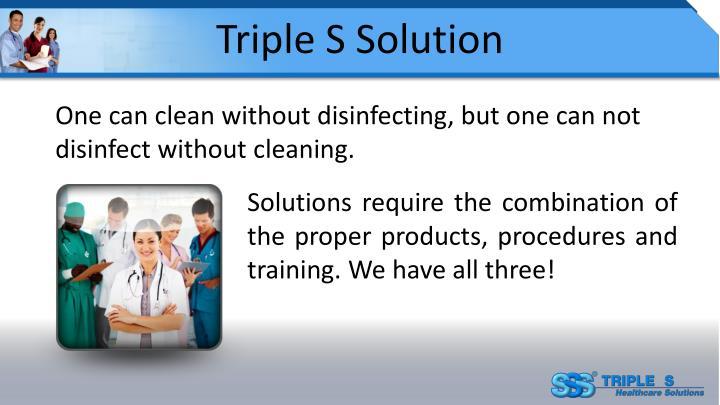 Triple S Solution