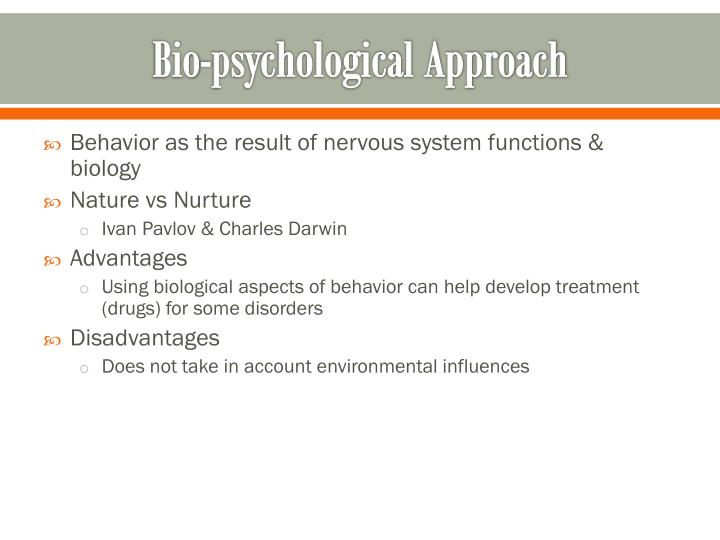 Bio-psychological Approach