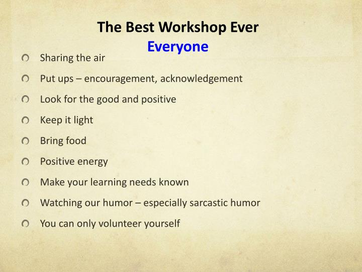 The Best Workshop Ever