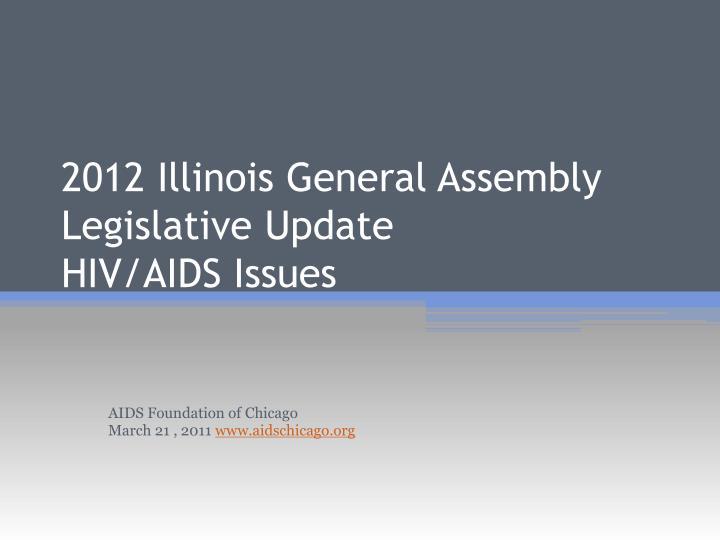 2012 Illinois General Assembly Legislative Update