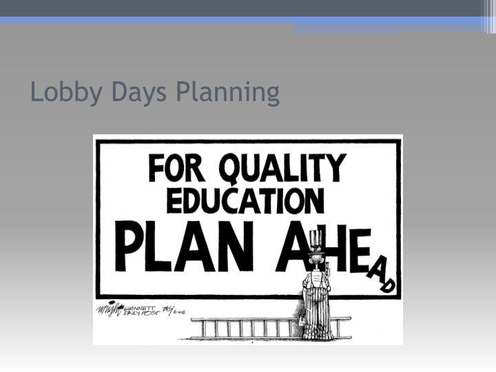 Lobby Days Planning