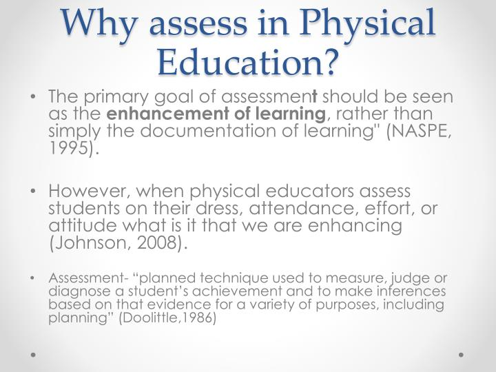 Why assess in Physical Education?