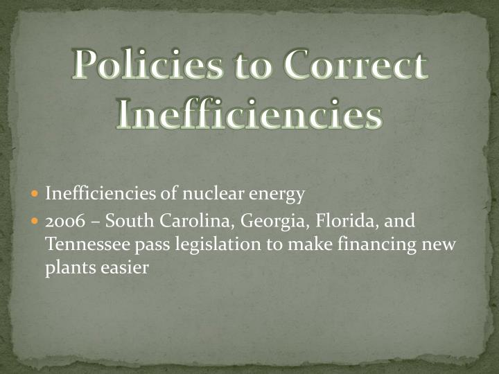 Policies to Correct Inefficiencies