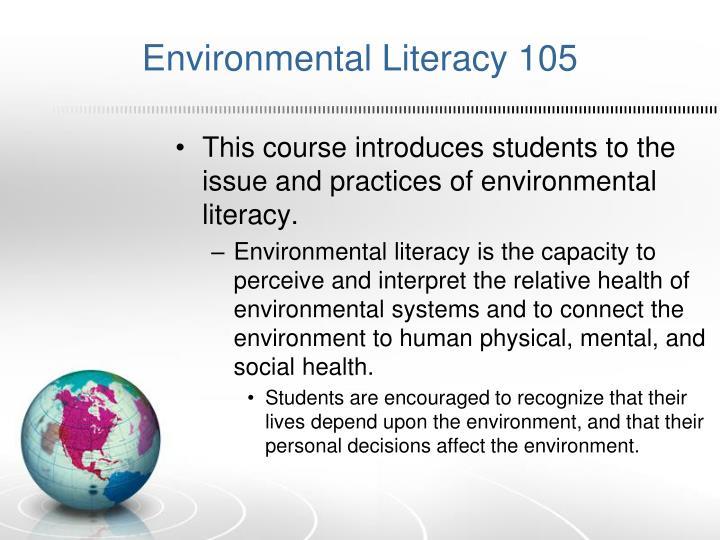 Environmental Literacy 105