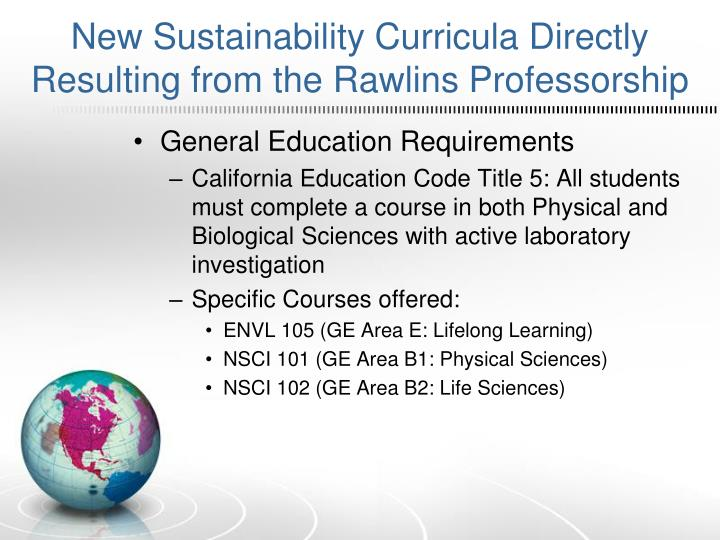 New Sustainability Curricula Directly Resulting from the Rawlins Professorship