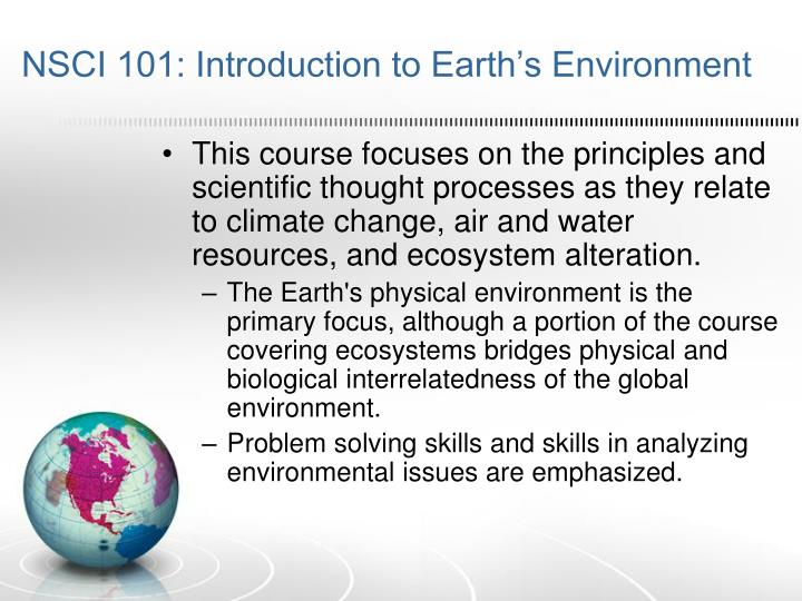 NSCI 101: Introduction to Earth's Environment