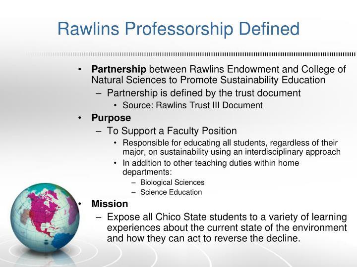 Rawlins Professorship Defined