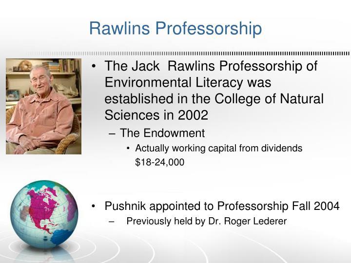 Rawlins Professorship