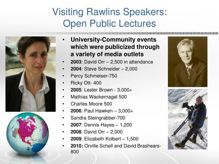 Visiting Rawlins Speakers: