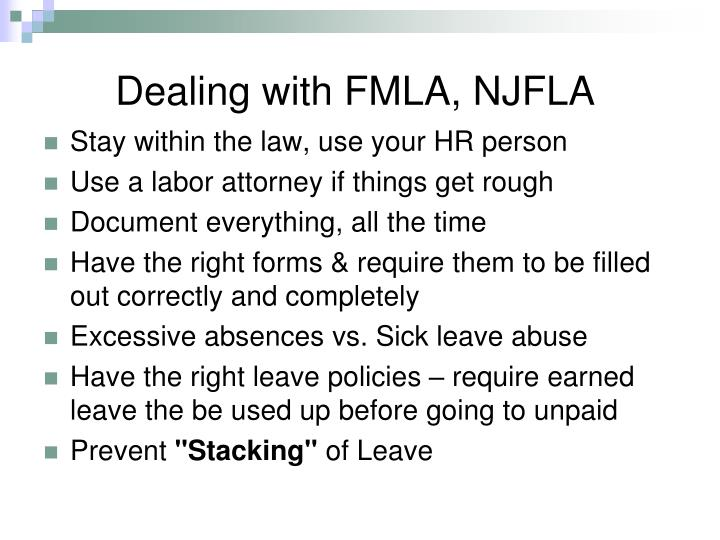 Dealing with FMLA, NJFLA