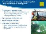 considerations in targeting monitoring effort to support adaptive management