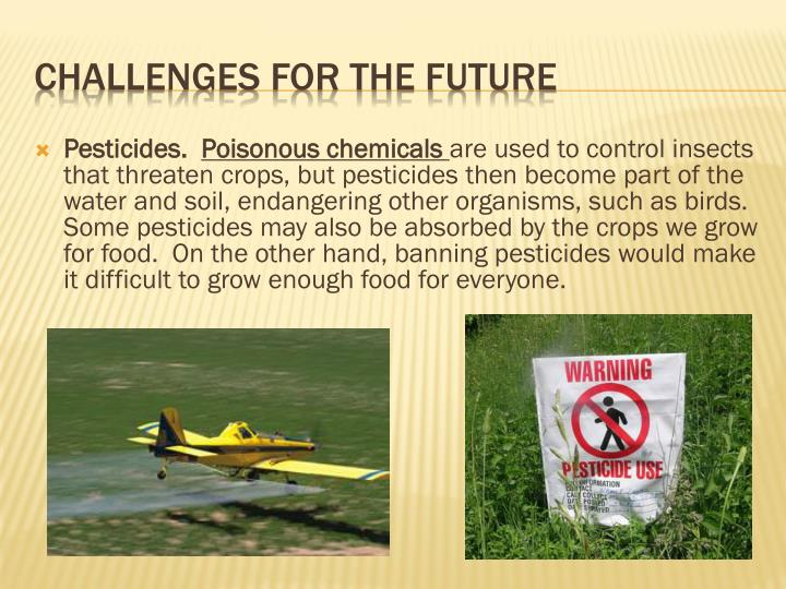 Pesticides.