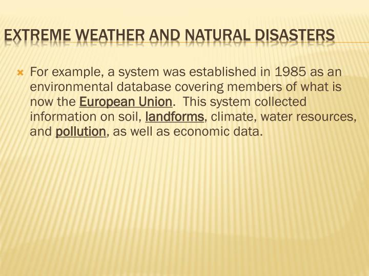 For example, a system was established in 1985 as an environmental database covering members of what is now the