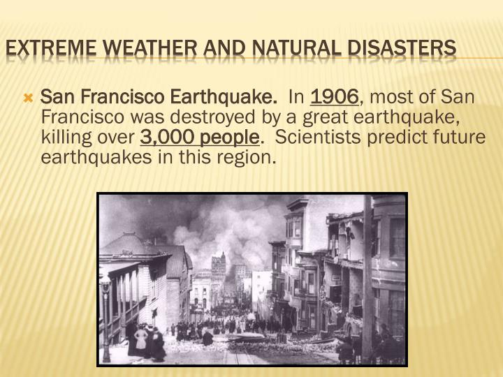 San Francisco Earthquake.