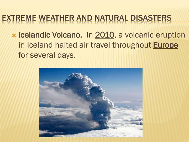 Icelandic Volcano.