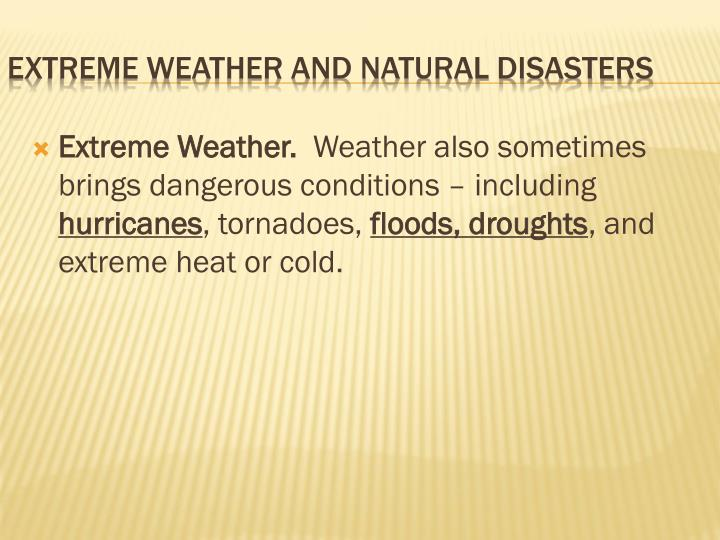 Extreme Weather.
