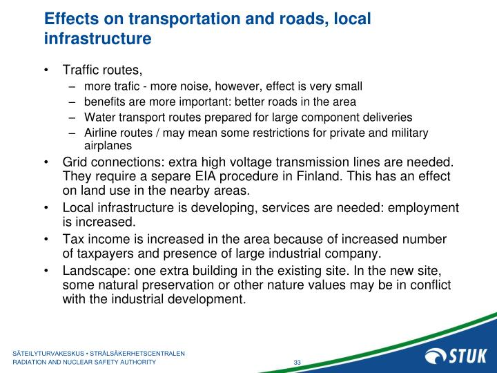 Effects on transportation and roads, local infrastructure