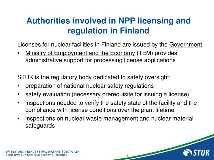 Authorities involved in NPP licensing and regulation in Finland