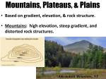 mountains plateaus plains