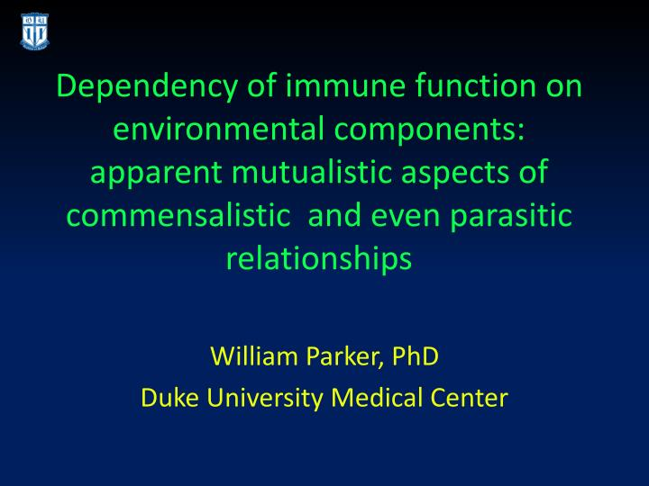 Dependency of immune function on environmental components: apparent