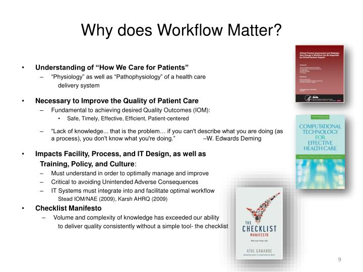 Why does Workflow Matter?