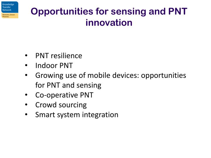 Opportunities for sensing and PNT innovation