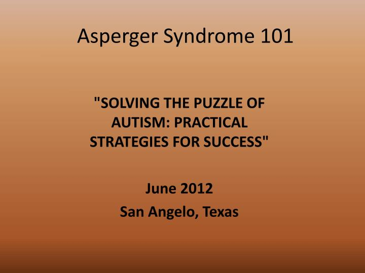 Asperger syndrome 101
