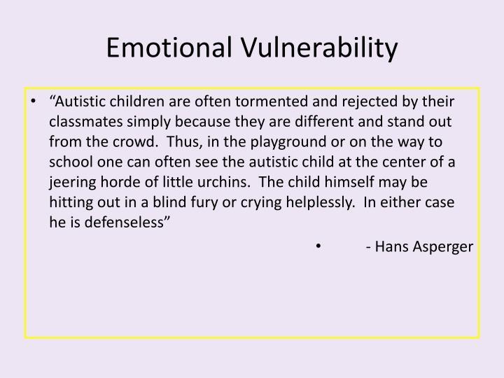 Emotional Vulnerability