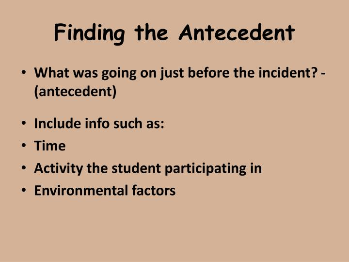 Finding the Antecedent