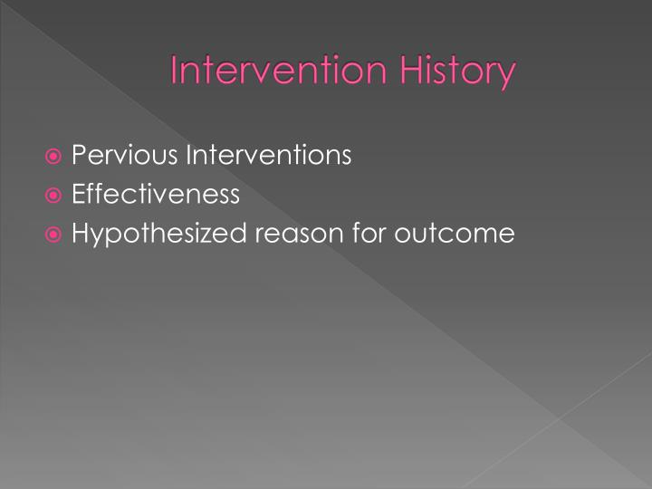 Intervention History