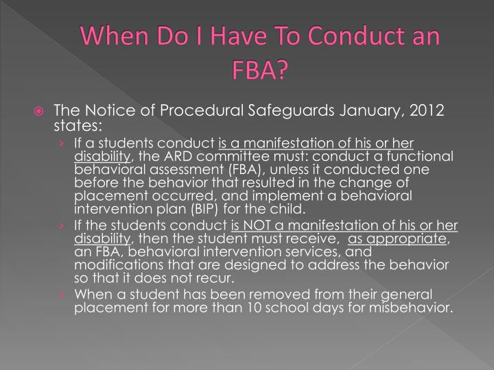 When Do I Have To Conduct an FBA?