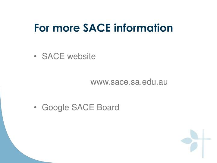 For more SACE information