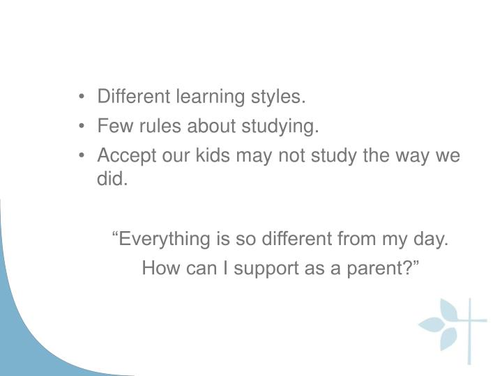 Different learning styles.