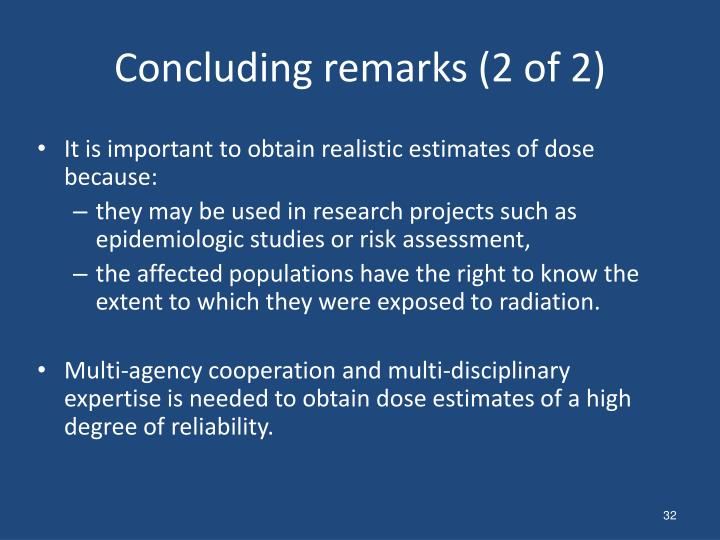 Concluding remarks (2 of 2)