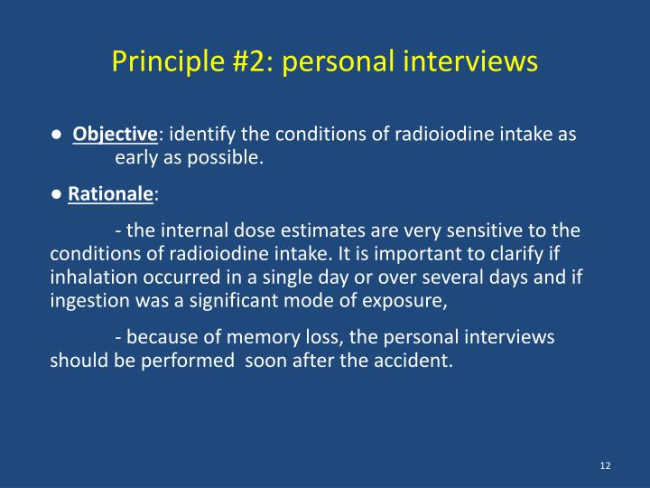 Principle #2: personal interviews
