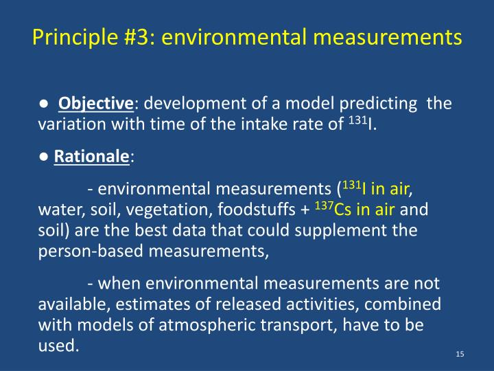 Principle #3: environmental measurements