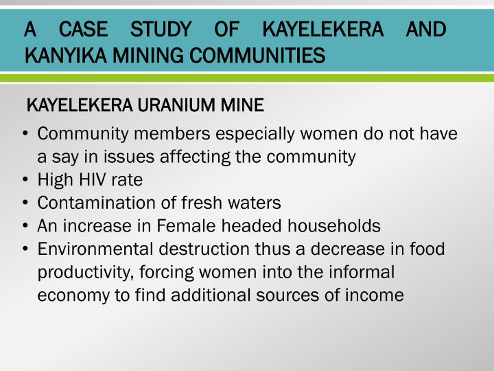 A CASE STUDY OF KAYELEKERA AND KANYIKA MINING COMMUNITIES