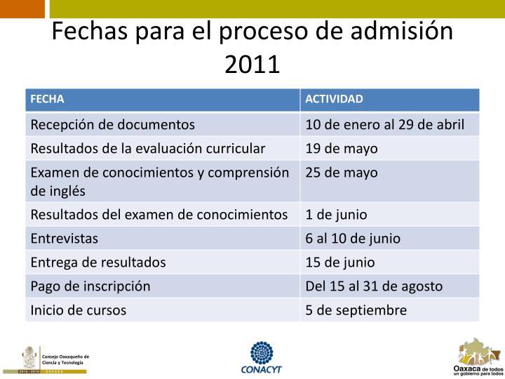 Fechas para el proceso de admisión 2011