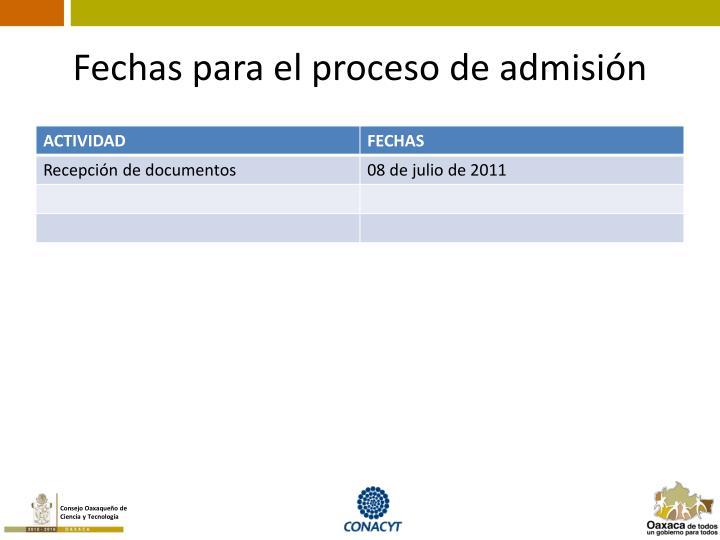 Fechas para el proceso de admisión