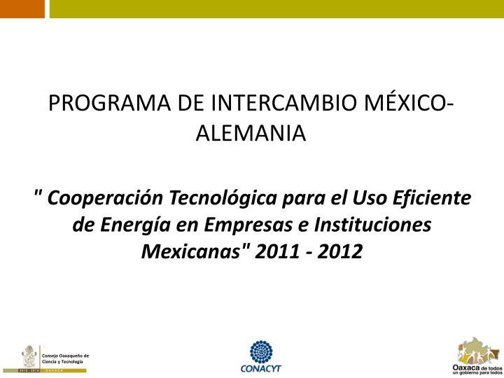 PROGRAMA DE INTERCAMBIO MÉXICO-ALEMANIA