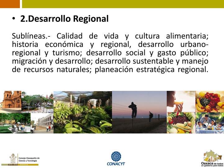 2.Desarrollo Regional