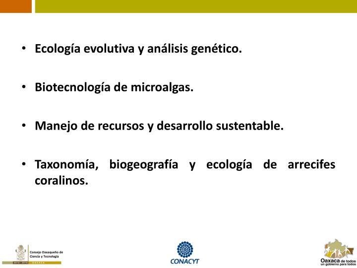 Ecología evolutiva y análisis genético.